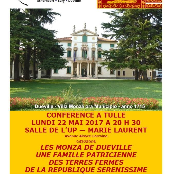 Conférence « Les Monza de Dueville : une famille patricienne des terres fermes de la république sérénissime de Venise » à Tulle le 22 mai prochain