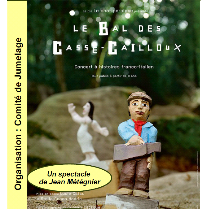 Spectacle «LE BAL DES CASSE-CAILLOUX » le 18 mai à Saint-Sulpice-le-Guérétois