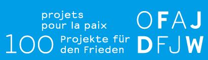 « 100 projets pour la Paix en Europe » – Appel à projet de l'OFAJ