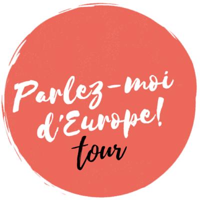 « Parlez-moi d'Europe Tour » en Nouvelle-Aquitaine : donnez votre avis !