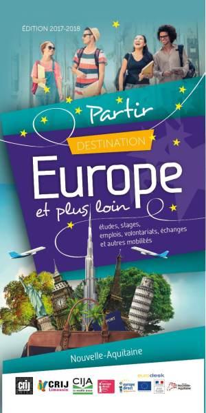 Nouvelle édition – Guide Destination Europe et plus loin
