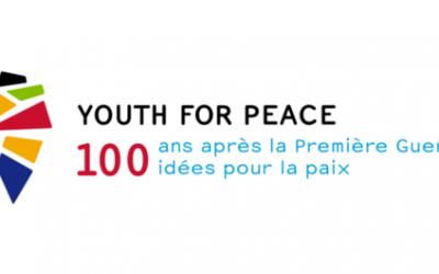 « Youth for Peace – 100 ans après la Première Guerre mondiale, 100 idées pour la paix »