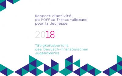Découvrez le nouveau rapport d'activité de l'OFAJ 2018