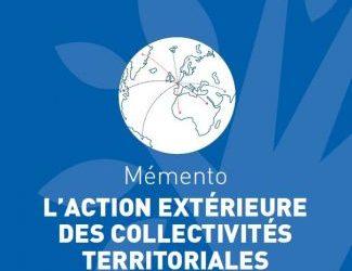 L'action extérieure des collectivités territoriales : memento de l'AMF