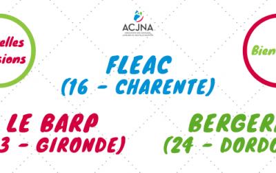 3 nouvelle adhésions : Bienvenue Fléac (16), Le Barp (33) et Bergerac (24)
